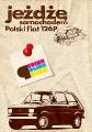 Perish Polish Pride Fiat 126p - Plakáty na zeď