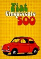 Fiat 500 Cinquecento - Plakáty na zeď